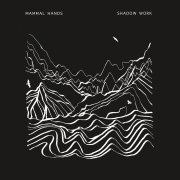 SHADOW WORK - MAMMAL HANDS