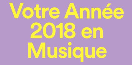 Votre année 2018 en musique