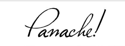 PANACHE!